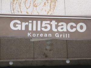 Grill5Taco in Gangnam